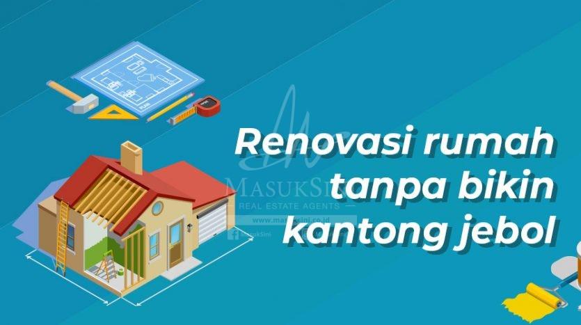 Renovasi Rumah Tanpa Bikin Kantong Jebol